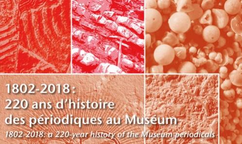1802-2018 : 220 ans d'histoire des périodiques au Muséum