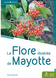 La Flore illustrée de Mayotte