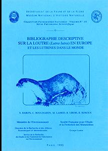 Bibliographie descriptive sur la loutre (<i>Lutra lutra</i>) en Europe et les Lutrinés dans le monde