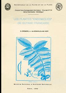 """Les plantes """"endémiques"""" de Guyane française"""