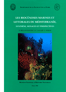 Les biocénoses marines et littorales de Méditerranée. Synthèse, menaces et perspectives
