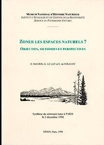 Zoner les espaces naturels ? Objectifs, méthodes et perspectives
