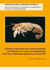 Inventaire et distribution des crustacés décapodes de l'Atlantique nord-Oriental, de la Méditerranée et des eaux continentales adjacentes au nord de 25°N