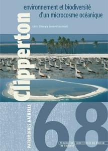 Clipperton : environnement et biodiversité d'un microcosme océanique