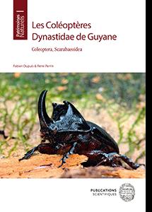 Les Coléoptères Dynastidae de Guyane