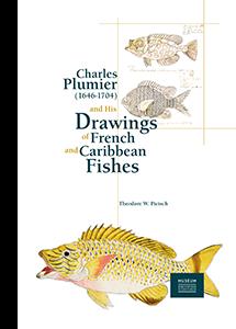 Charles Plumier (1646-1704) et ses dessins de poissons de France et des Antilles