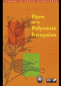 Flore de la Polynésie française. Volume 2