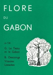G. Le Testu et le Gabon – Vitaceae, Leeaceae