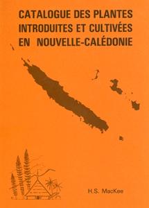 Catalogue des plantes introduites et cultivées en Nouvelle-Calédonie