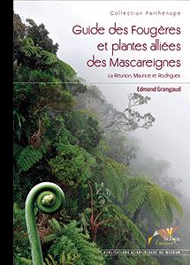 Guide des Fougères et plantes alliées des Mascareignes