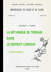 La botanique de terrain dans le district lorrain (2 vol.)
