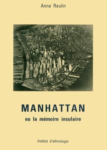 Manhattan ou la mémoire insulaire