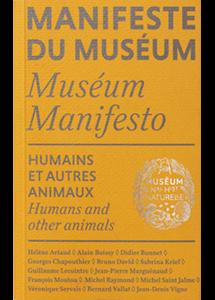 Manifeste du Muséum. Humains et autres animaux