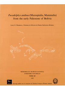 <i>Pucadelphys andinus</i> (Marsupialia, Mammalia) from the Early Paleocene of Bolivia