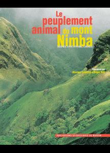 Le peuplement animal du mont Nimba (Guinée, Côte d'Ivoire, Liberia)