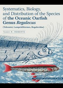 Systématique, biologie et distribution des espèces de régalecs marins du genre <i>Regalecus</i> (Teleostei, Lampridiformes, Regalecidae)