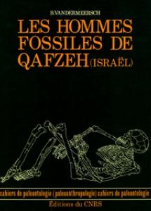 Les Hommes fossiles de Qafzeh (Israël)