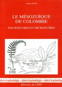 Le Mésozoïque de Colombie (Macroflores et Microflores)
