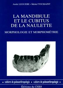 La mandibule et le cubitus de la Naulette
