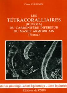 Les Tétracoralliaires (Rugosa) du carbonifère inférieur du Massif Armoricain (France)