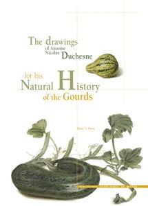Les dessins d'Antoine Nicolas Duchesne pour son Histoire naturelle des courges